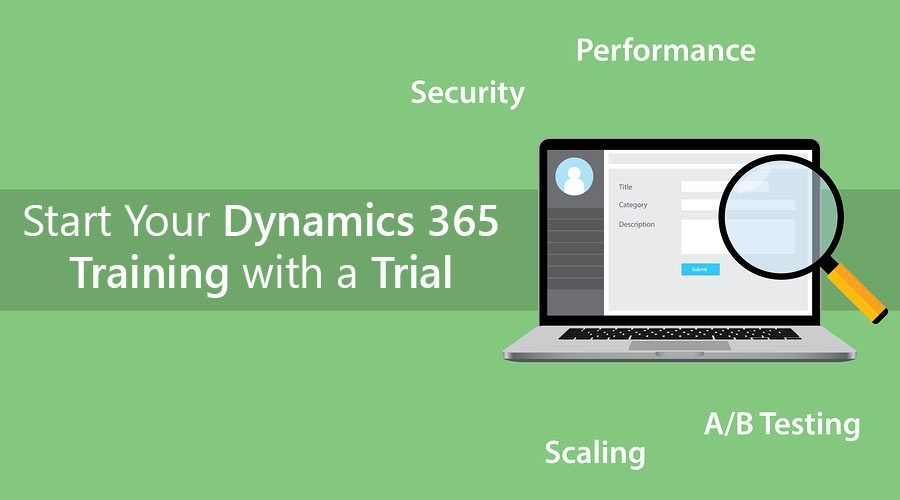 Dynamics 365 Trial Start Your Dynamics 365 Training with a Trial.jpg