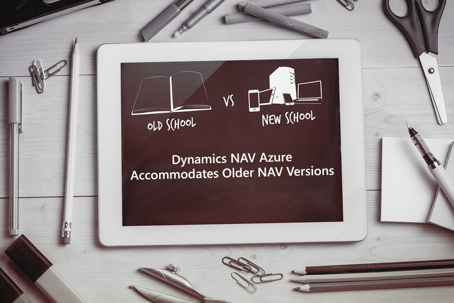 Dynamics NAV Azure Accommodates Older NAV Versions.jpg