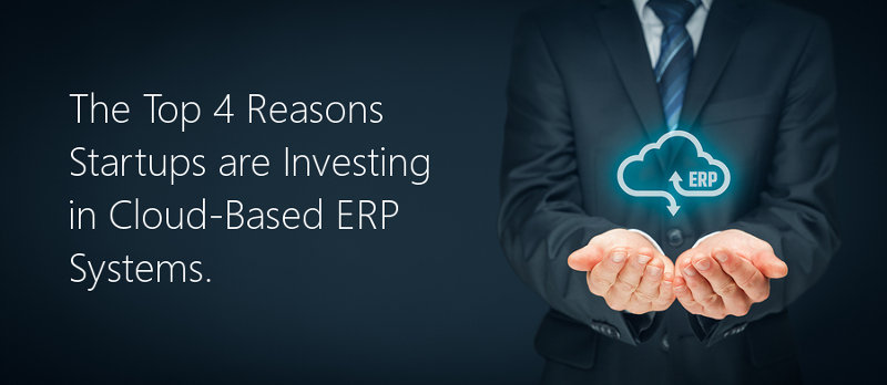 TMC-Article-The-Top-4-Reasons-Startups-are-Investing-in-Cloud-Based-ERP-Systems-05-2019