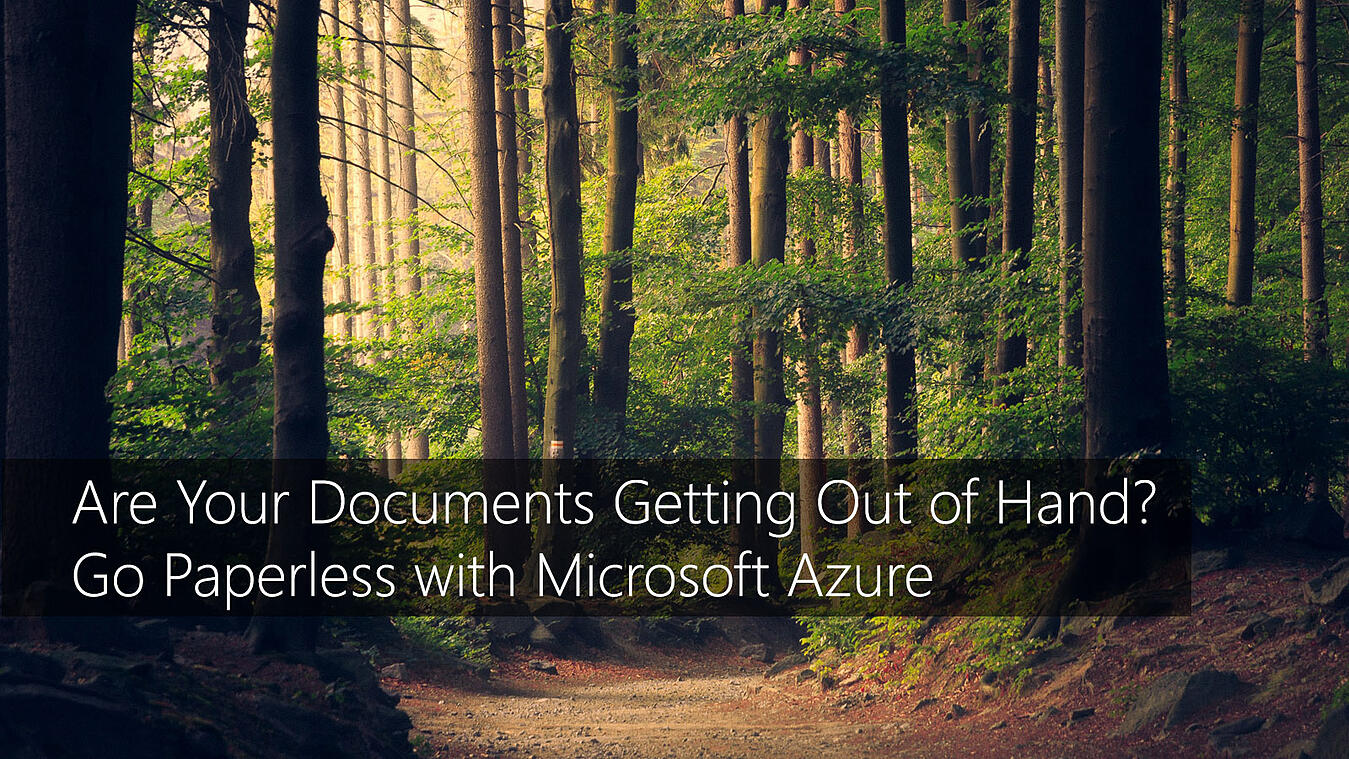 TMC-blog-are-your-documents-getting-out-out-of-hand-go-paperless-with-azure