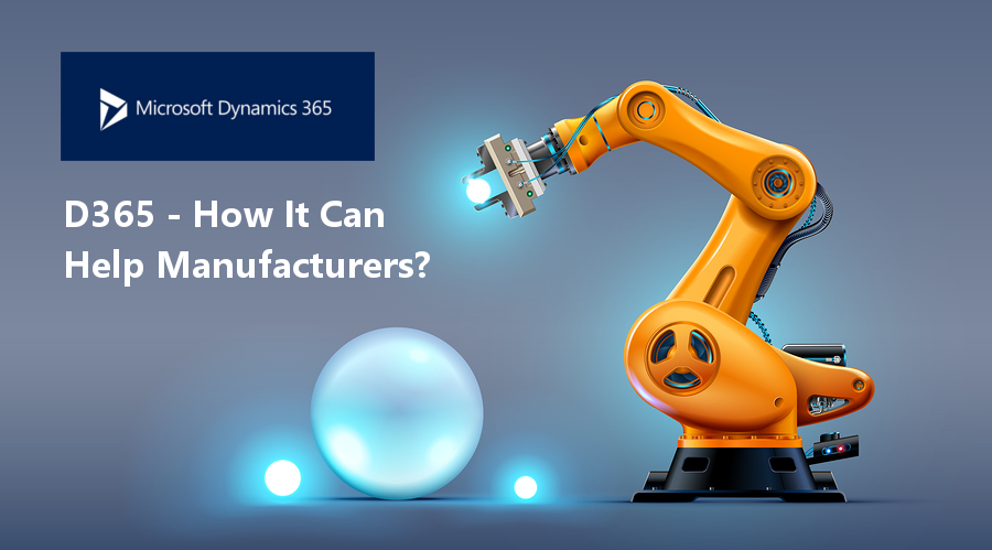 TMC-featured-images-Dynamics-365-Manufacturing-How-It-Can-Help-Manufacturers
