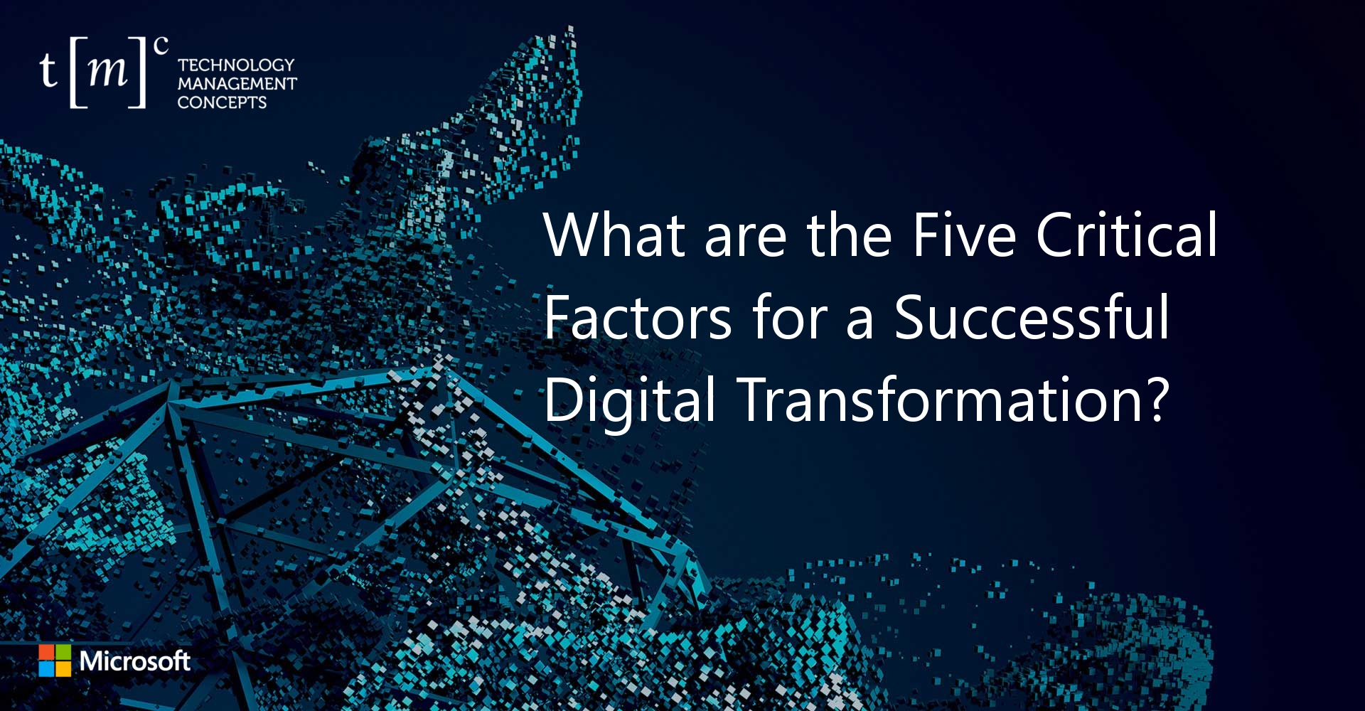 The-Five-Critical-Factors-for-a-Successful-Digital-Transformation-featured-image