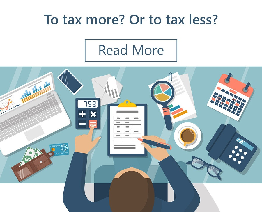 To tax more Or to tax less