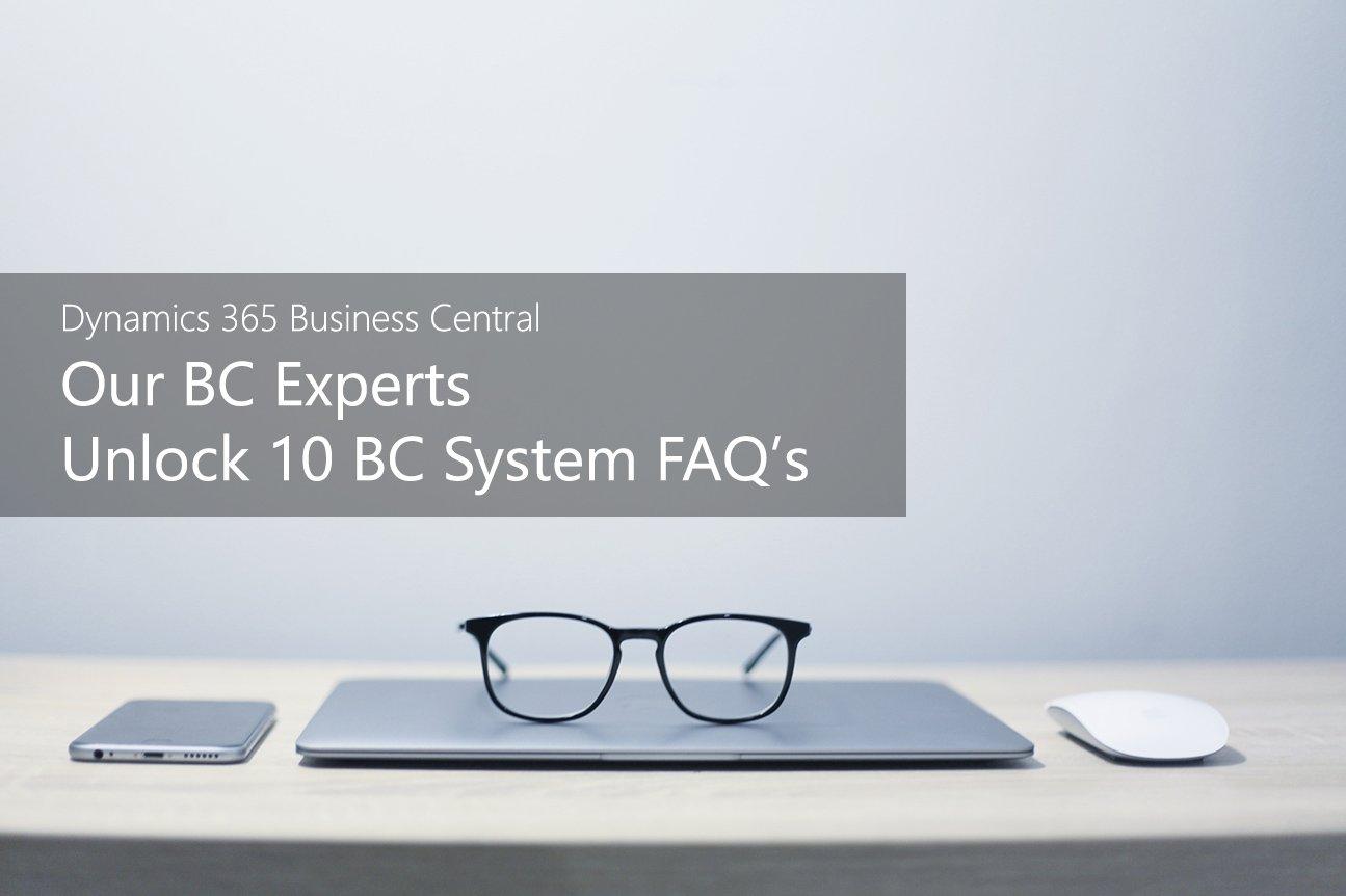 tmc-blog-dynamics-365-bc-our-experts-unlock-10-faq