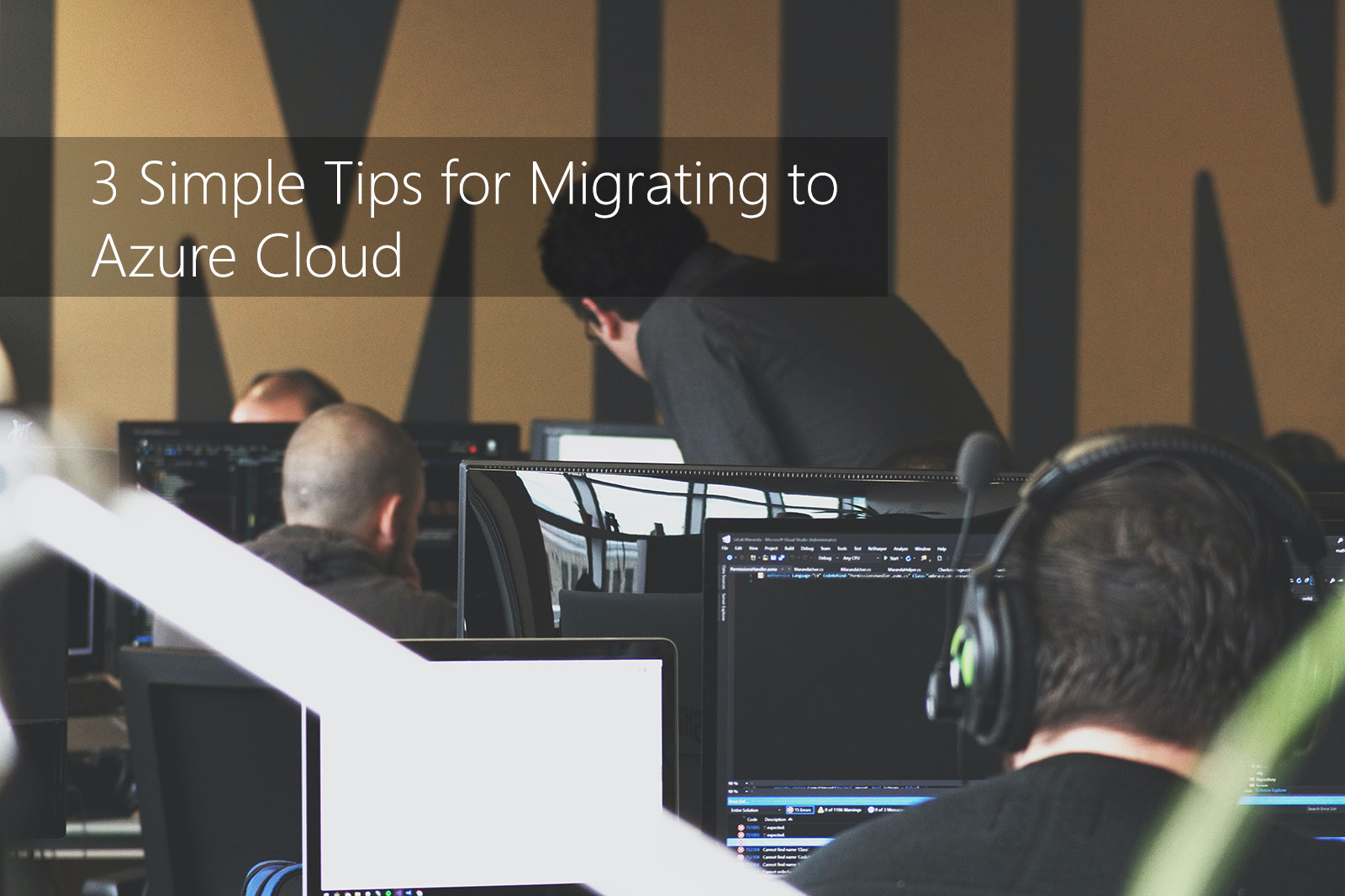 3 Things You Need to Know Before Migrating to the Azure Cloud!