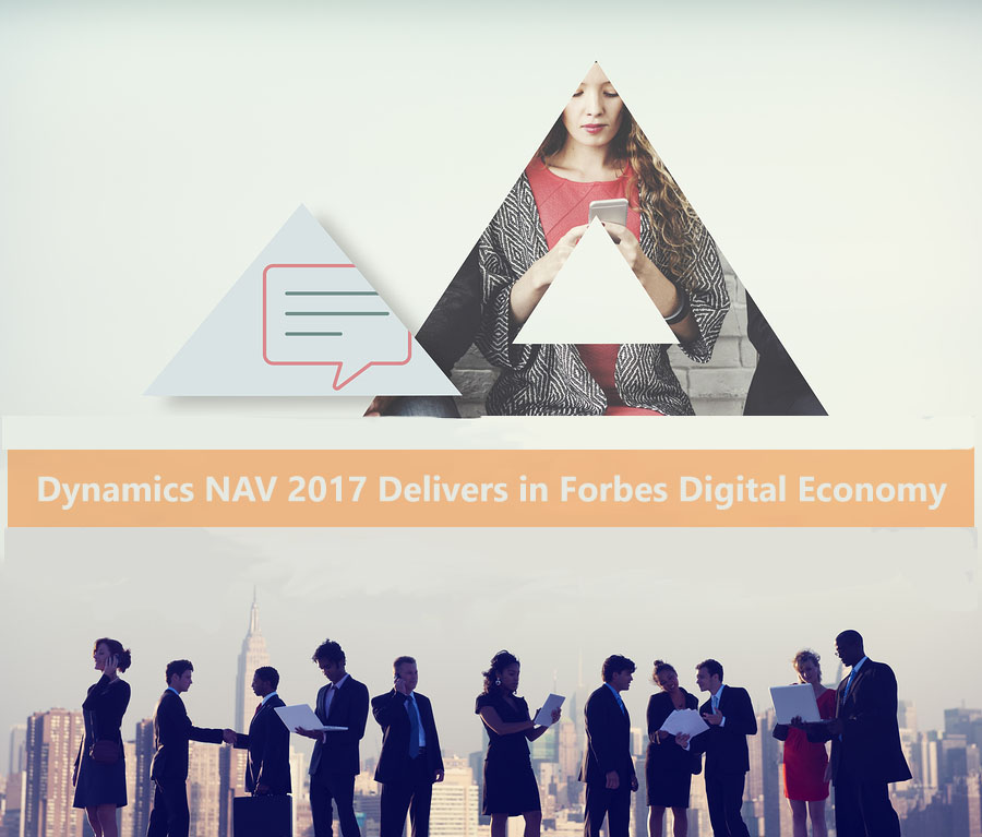 Dynamics NAV 2017 Delivers in Forbes Digital Economy