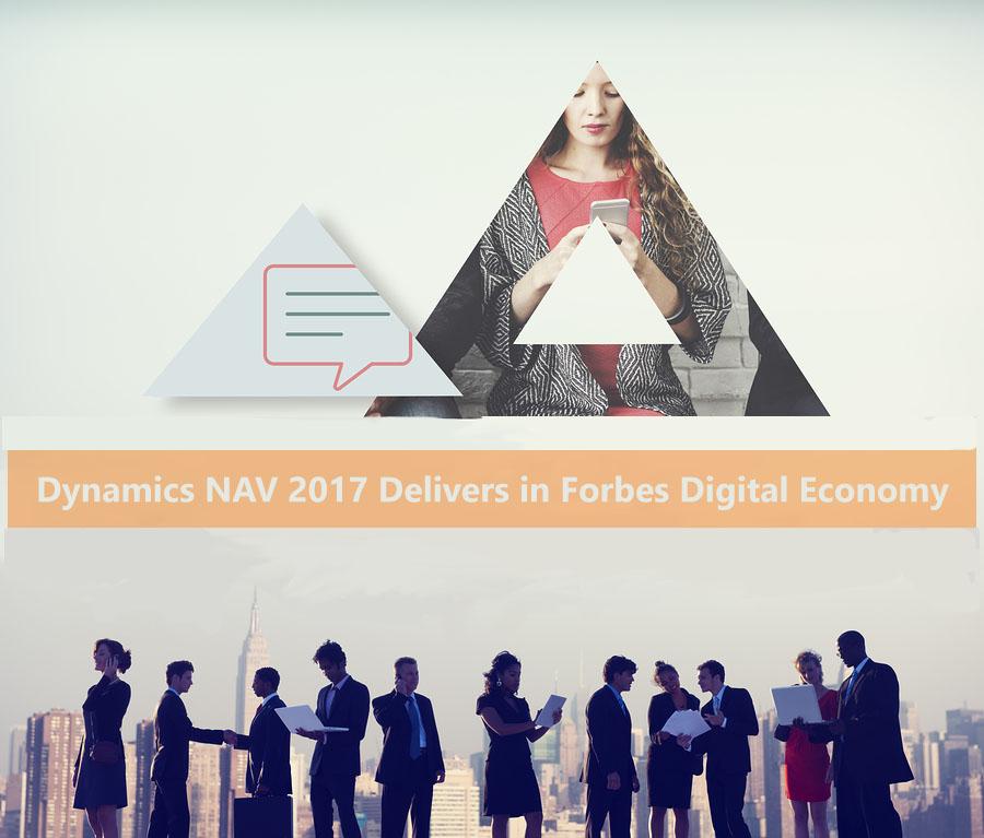 Dynamics NAV 2017 Delivers in Forbes Digital Economy
