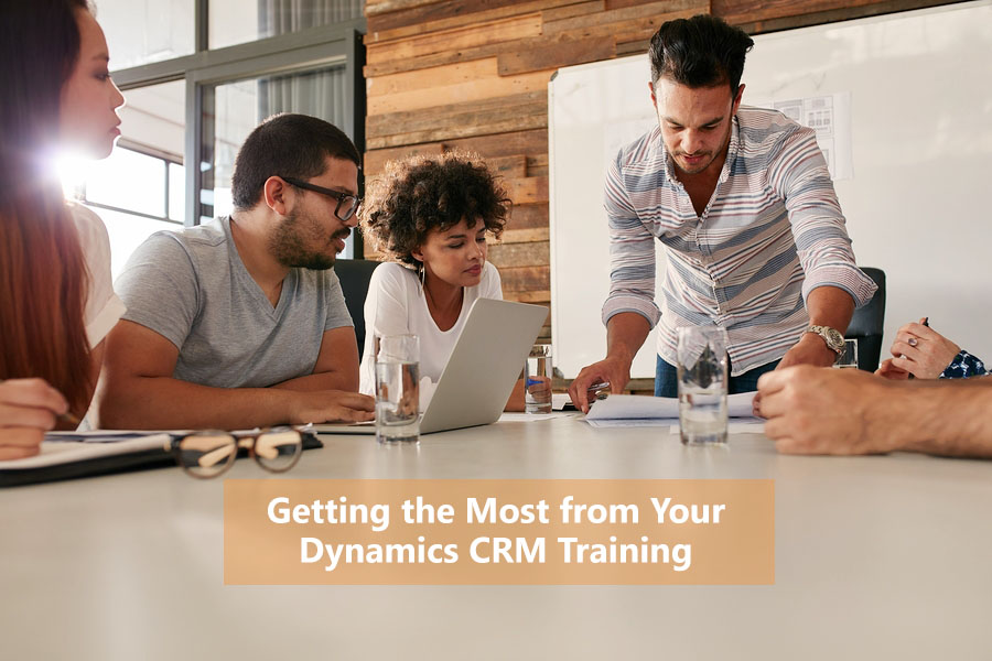 Getting the Most from Your Dynamics CRM Training