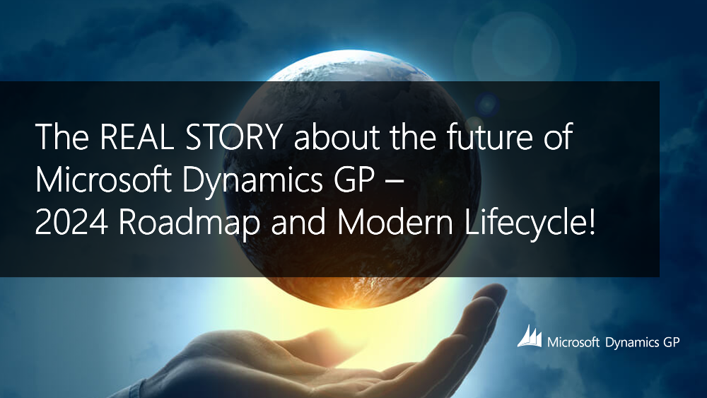 The REAL STORY about the future of Microsoft Dynamics GP