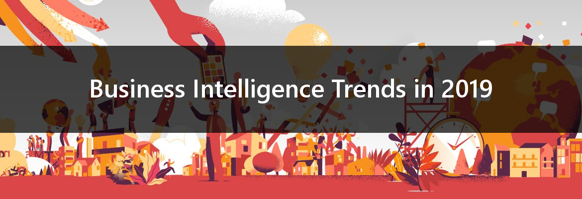 Business Intelligence Trends in 2019