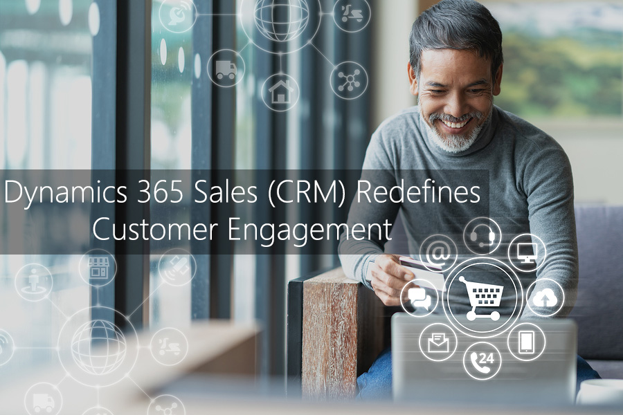 Dynamics 365 CRM Redefines Customer Engagement