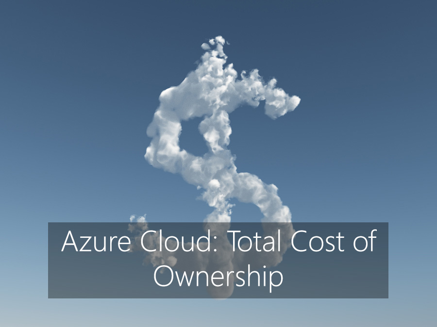 Azure Cloud: Total Cost of Ownership