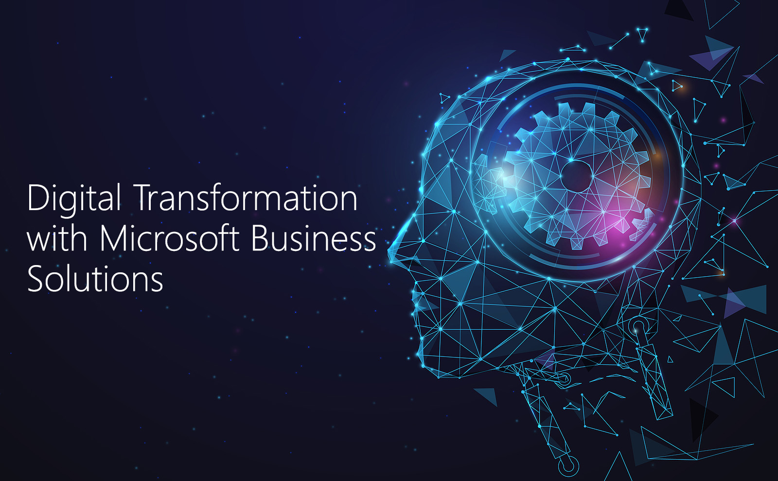 Digital Transformation Benefits with Microsoft Business Solutions