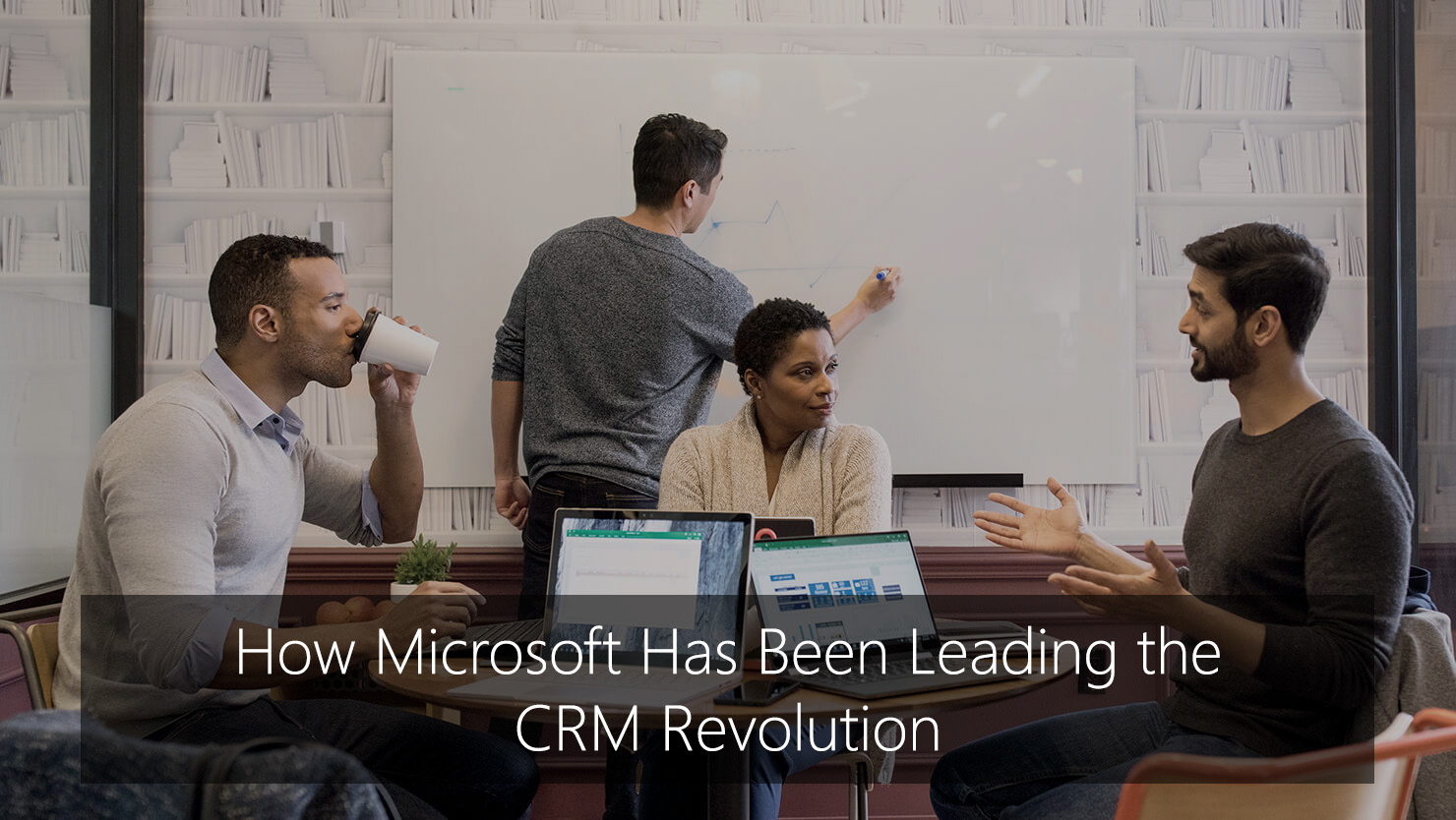 How Microsoft Has Been Leading the CRM Revolution