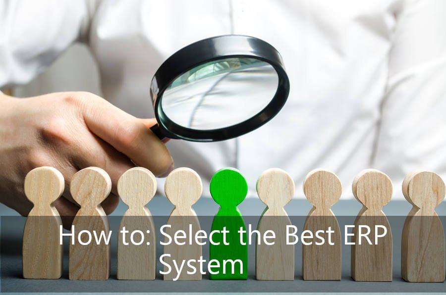 How to: Select the Best ERP System