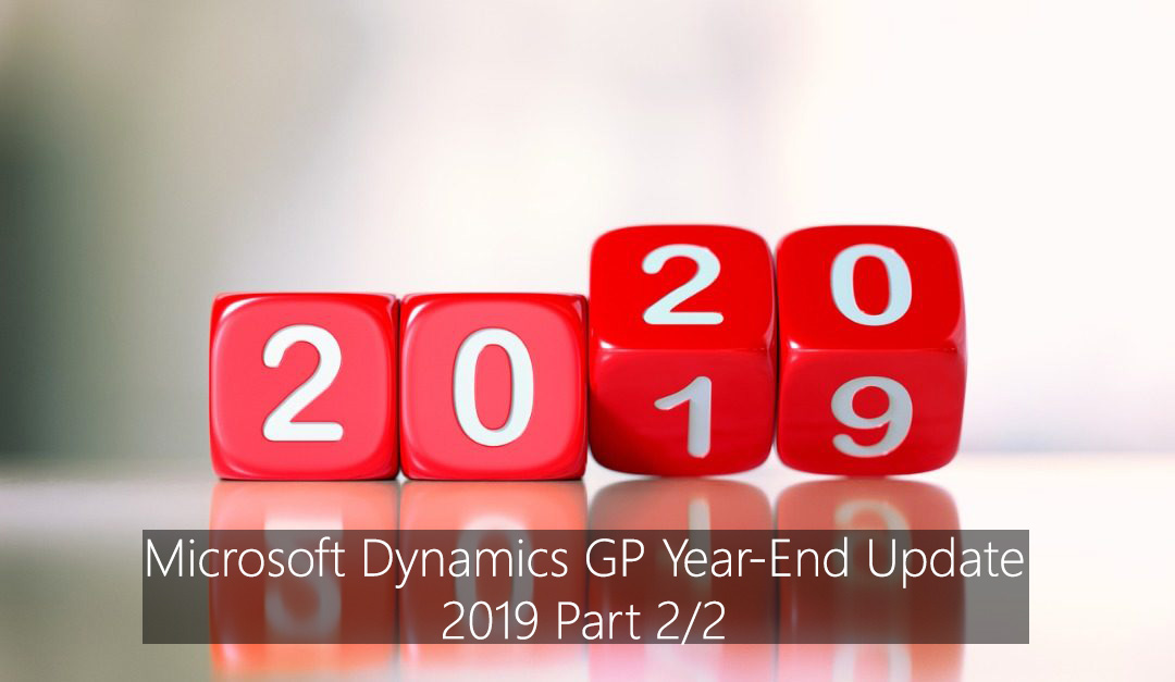 Microsoft Dynamics GP Year-End Update 2019 Part 2/2