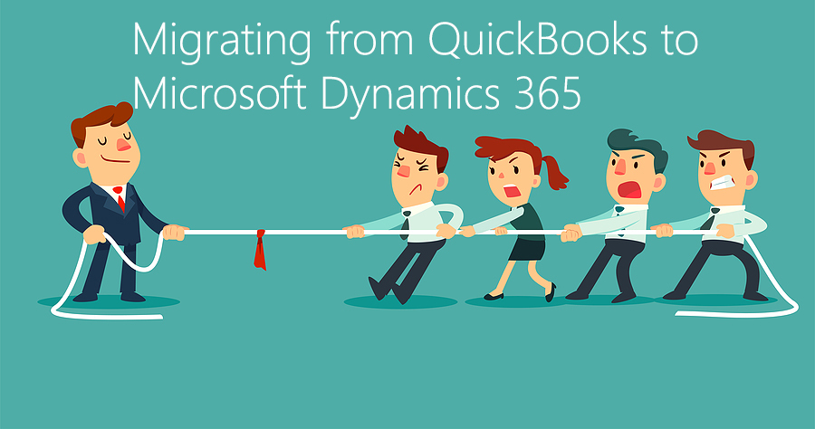 Migrating From QuickBooks to Microsoft Dynamics 365
