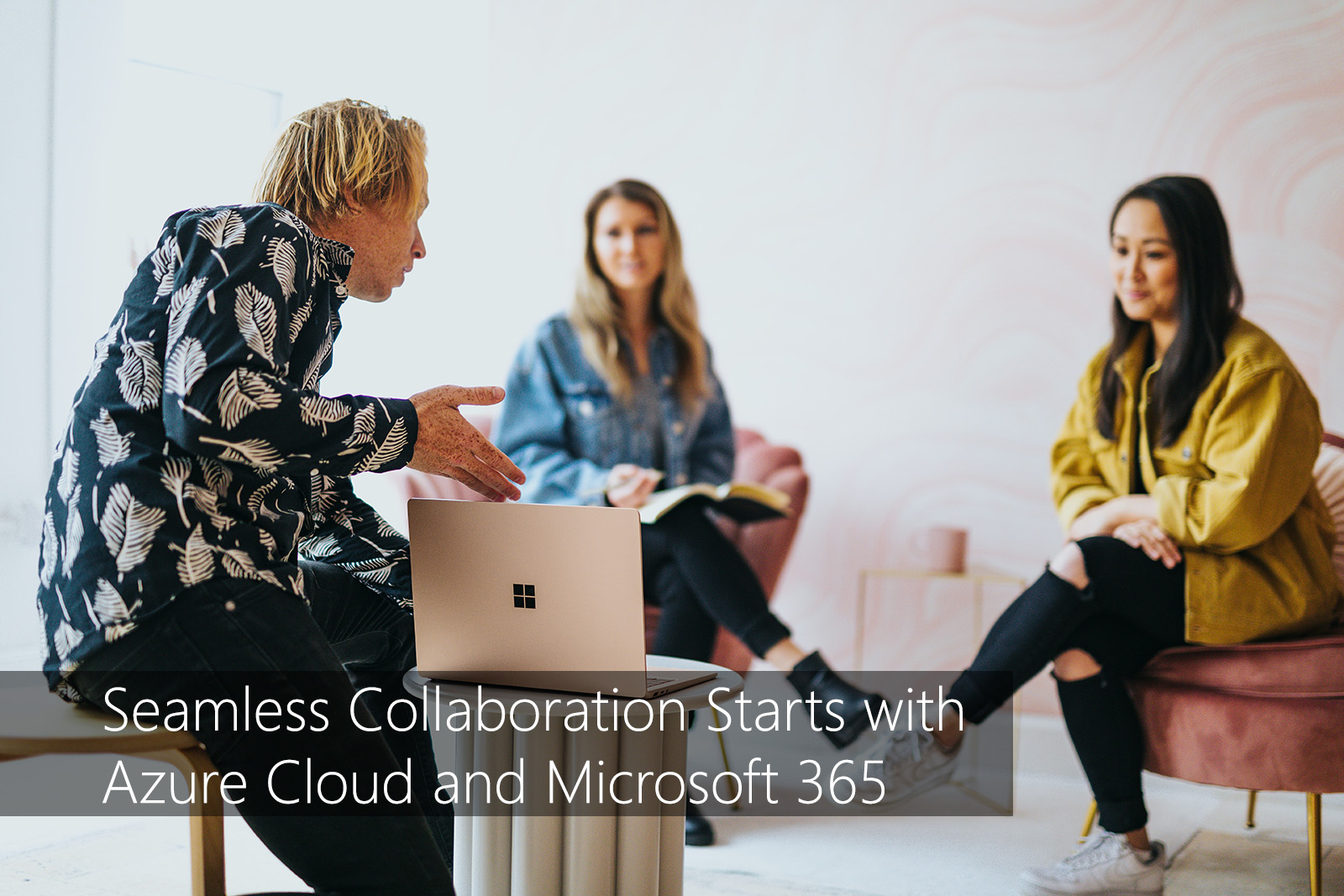 Seamless Collaboration Starts with Azure Cloud and Microsoft 365