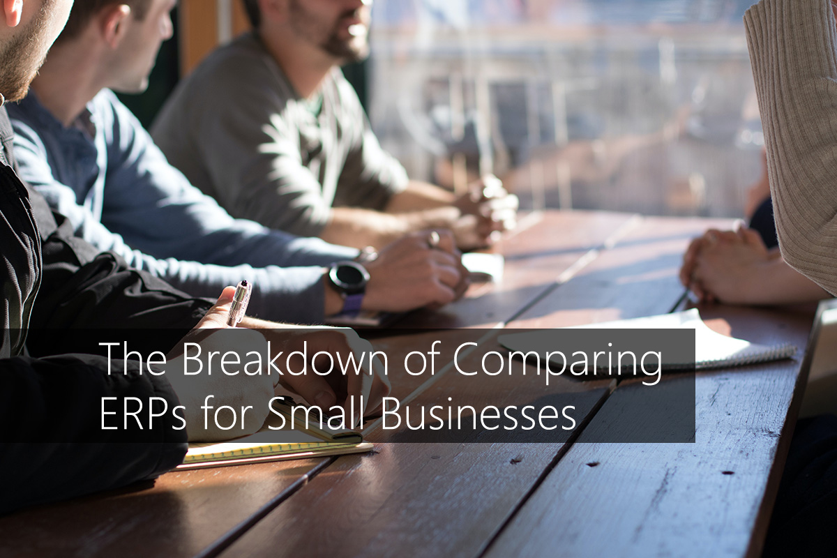 The Breakdown of Comparing ERPs for Small Businesses