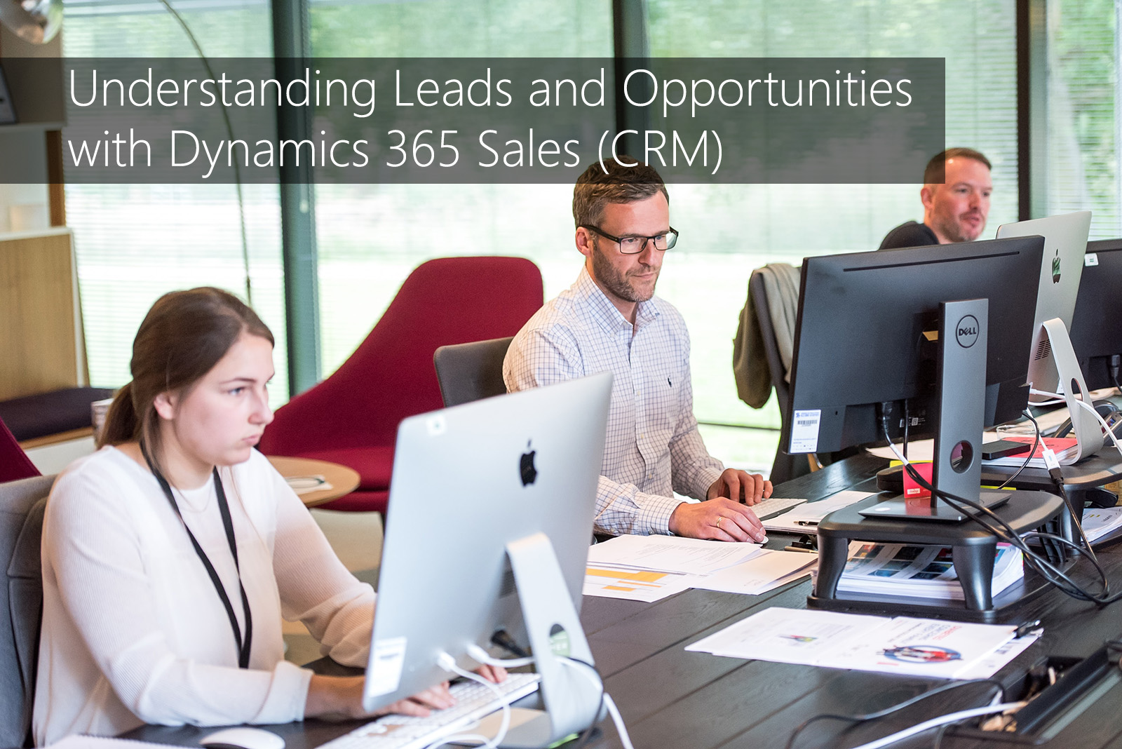 Understanding Leads and Opportunities with Dynamics 365 Sales (CRM)