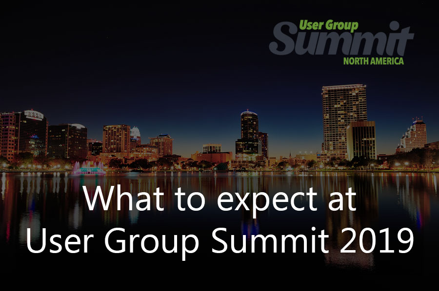 What to expect at User Group Summit  2019