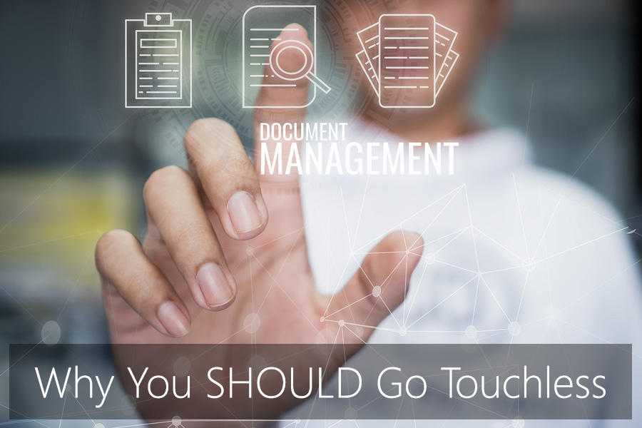 Why You SHOULD Go Touchless