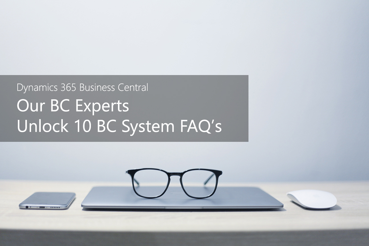 Our BC Experts Unlock 10 BC System FAQ's